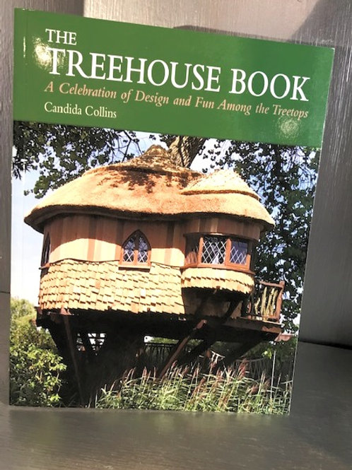 The Treehouse Book - A Celebration of Design and Fun Among the Treetops