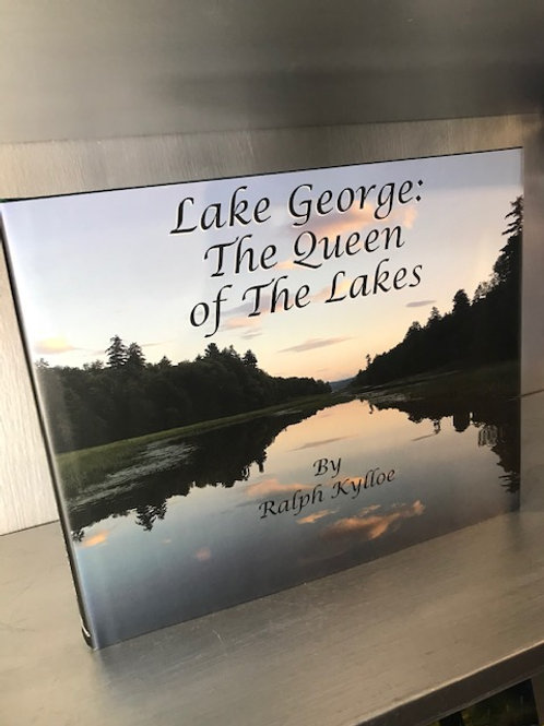 Lake George: The Queen of American Lakes