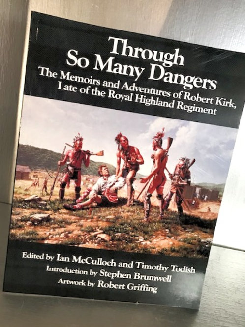 Through So Many Dangers - The Memoirs and Adventures of Robert Kirk