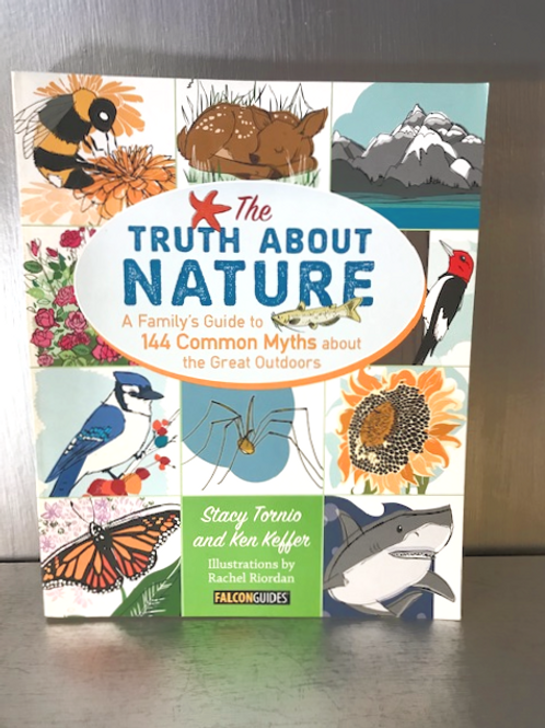 The Truth About Nature - A Family Guide