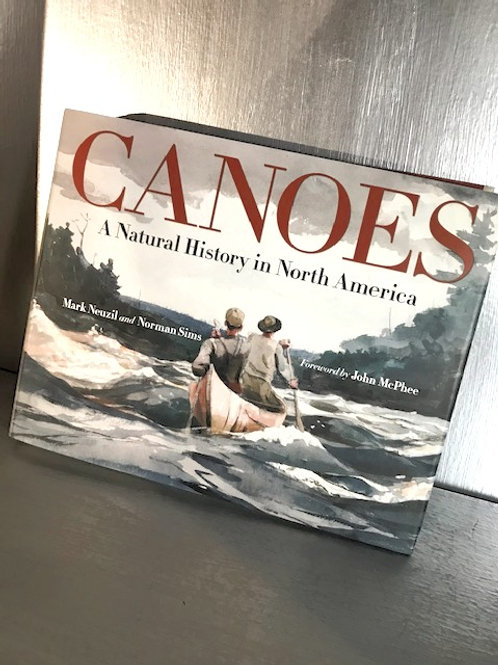 Canoes - A Natural History in North America