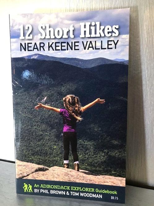 12 Short Hikes Near Keene Valley