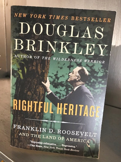Rightful Heritage - Franklin Roosevelt and The Land Of America
