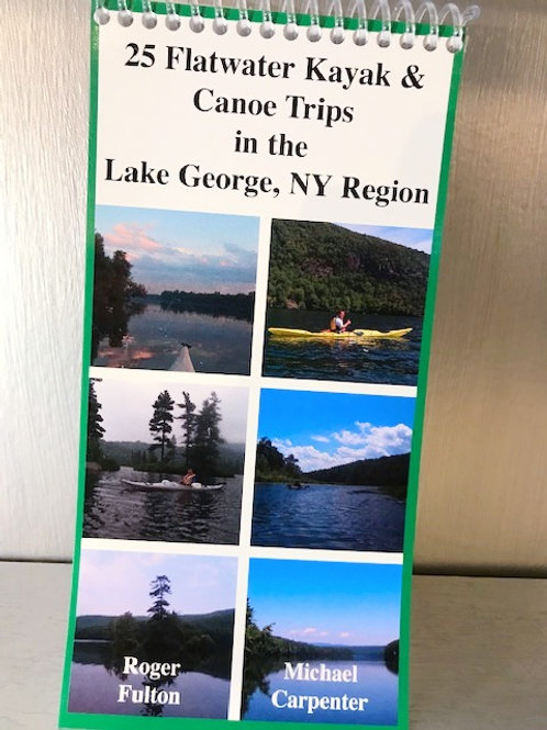 25 Flatwater Kayak and Canoe Trips in the Lake George, NY Region