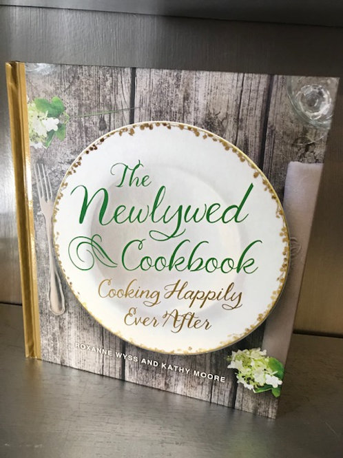 The Newlywed Cookbook - Cooking Happily Ever After