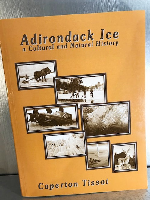 Adirondack Ice: A Cultural and Natural History