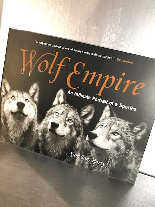 Wolf Empire - An Intimate Portrait of a Species