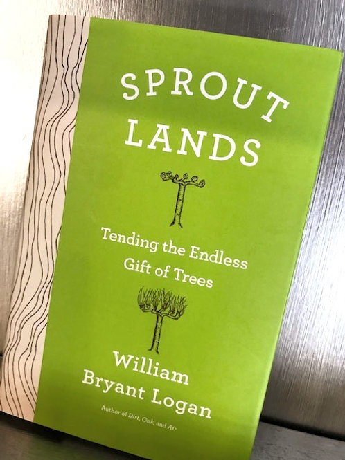 Sprout Lands: Tending the Endless Gift of Trees
