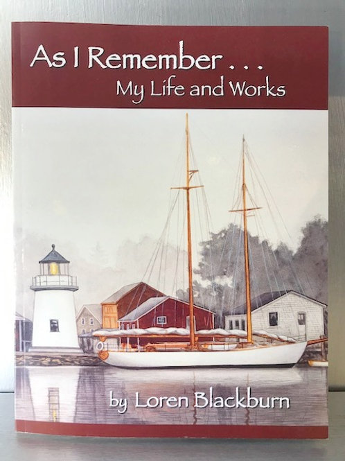 As I Remember My Life and Works by Loren Blackburn