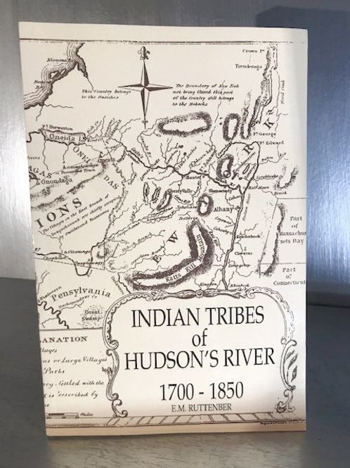 Indian Tribes of Hudson's River 1700 - 1850