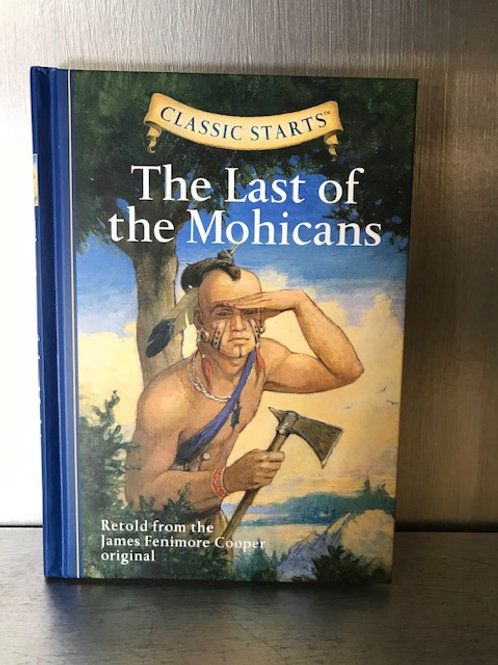 Classic Starts Last of the Mohicans