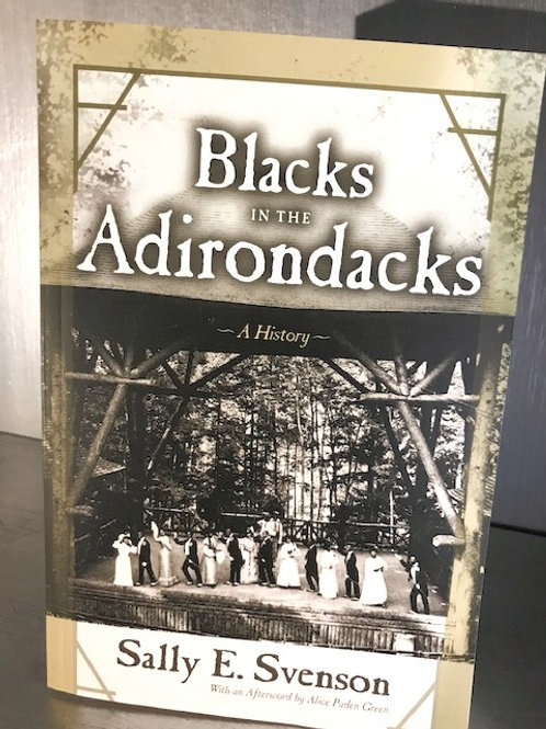 Blacks in the Adirondacks - A History