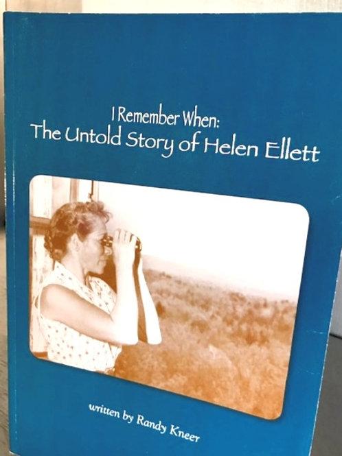 I Remember When: The Untold Story of Helen Ellett