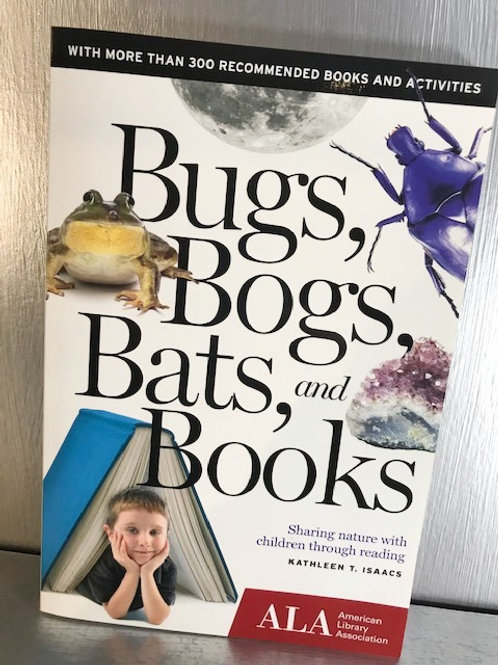 Bugs, Bogs, Bats, and Books
