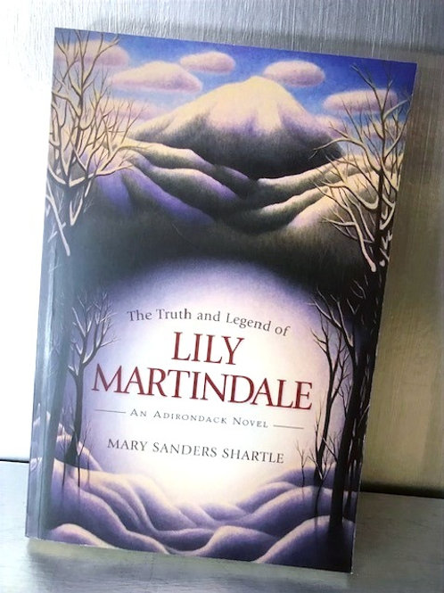 The Truth and Legend of Lily Martindale