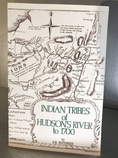 Indian Tribes of Hudson's River to 1700