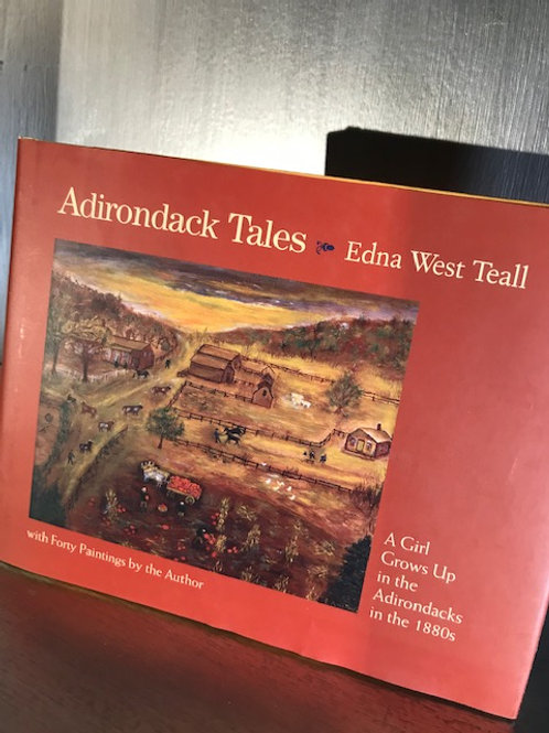 Adirondack Tales - Edna West Teall
