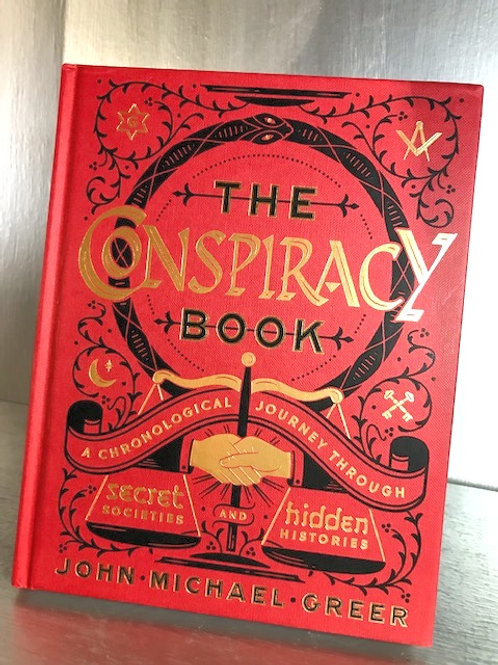 The Conspiracy Book - Secret Societies and Hidden Histories