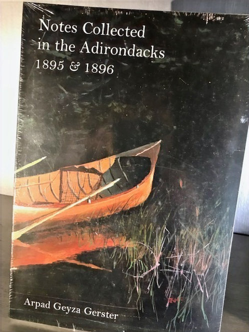 Notes Collected in the Adirondacks 1895 & 1896