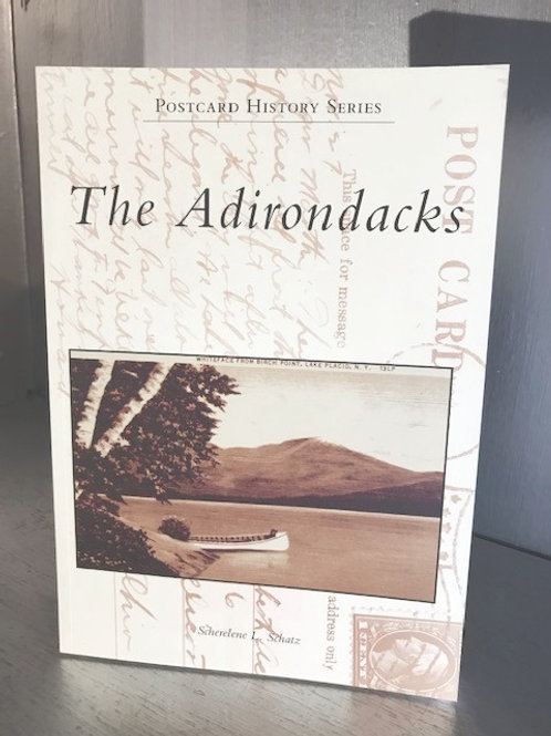 The Adirondacks - Postcard HIstory Series