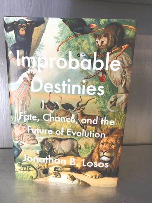 Improbable Destinies - Fate, Chance and the Future of Evolution