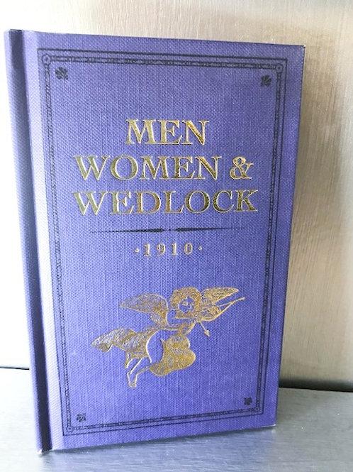 Men, Women and Wedlock 1910