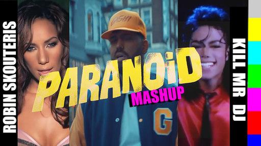 Paranoid Watching Me (feat. Kill_mR_DJ)