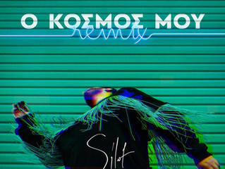 "New Official Remix for Silot's ""O Kosmos Mou"""
