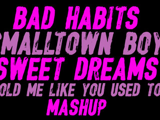 "NEW Mashup ""Smalltown Habits"""