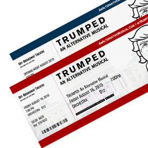TRUMPED: An Alternative Musical Announces Changes to  Kickstarter Reward Ticketing