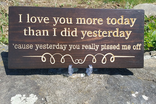 I Love You More Today