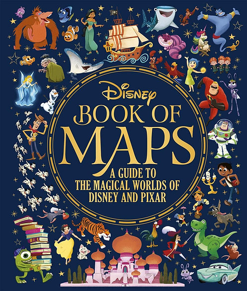 Disney Book Of Maps: A Guide Of The Magical Worlds Of Disney And Pixar
