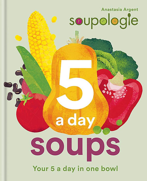 Soupologie: 5 Soups A Day