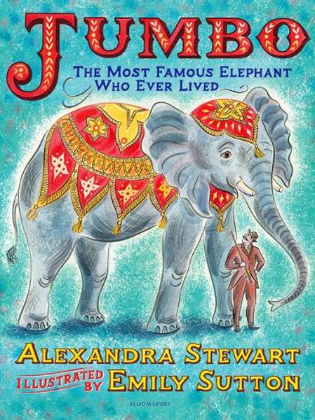 Jumbo The Most Famous Elephant Who Ever Lived