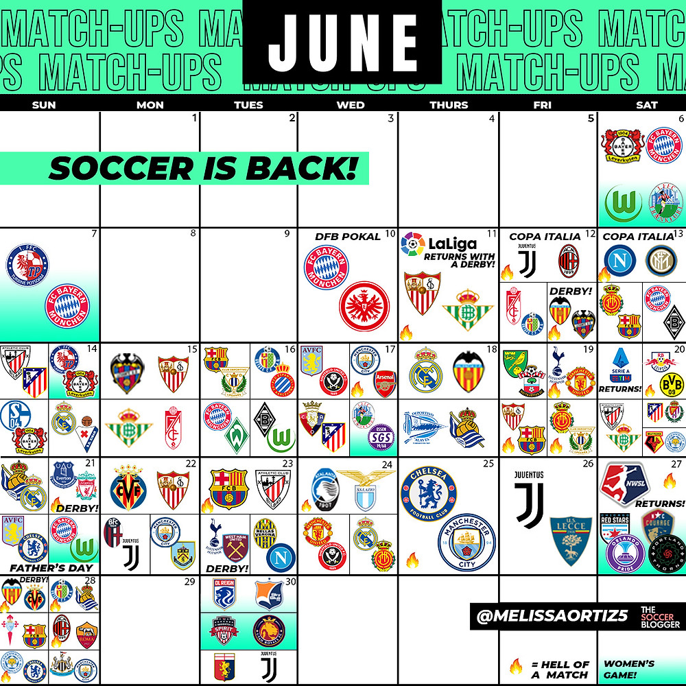 Soccer is back, full soccer calendar for June 2020 La Liga | Bundesliga | Premier League | NWSL | Seria A | FA CUP | The Soccer Blogger