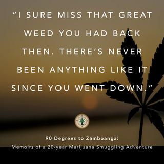 90 TO ZAMBO-weed-saying-weed-quote 54.jpeg