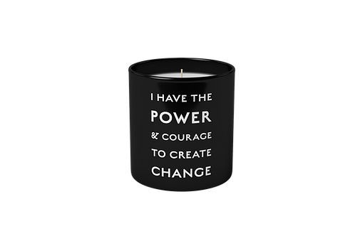 I Have The Power & Courage To Create Change