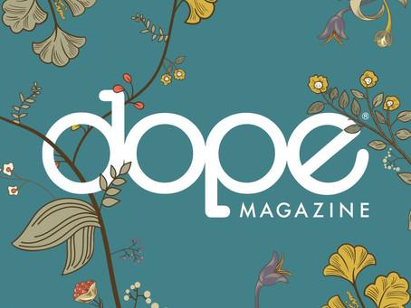 90° on Dope Magazine