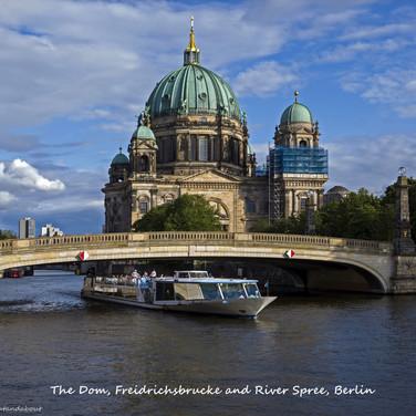 The Dom, Friedrichsbrucke and River