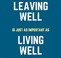 leaving well, living well poster.png