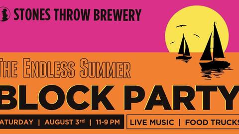 Stone's Throw - Endless Summer Block Party