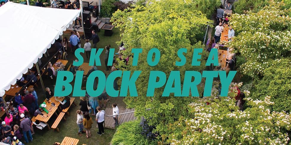 Ski To Sea Block Party!!