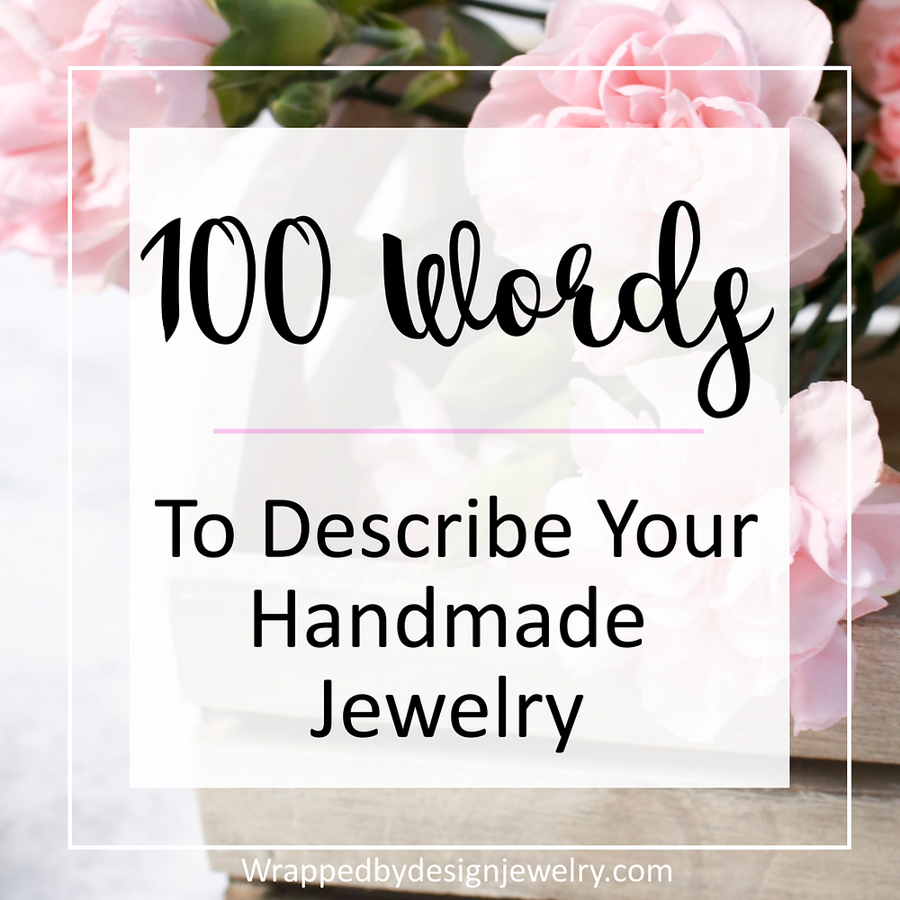 Jewelry Adjectives for Descriptions