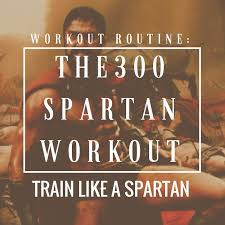 The 300 Spartan Workout