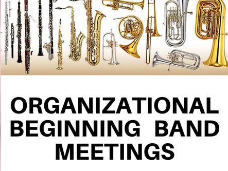 Organizational meetings set for beginning band.