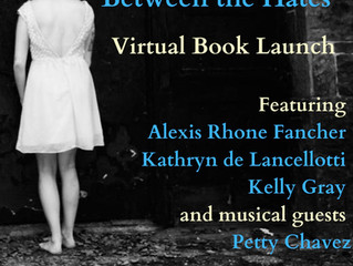 Everything is Radiant Between the Hates Virtual Book Launch Saturday March 6th!