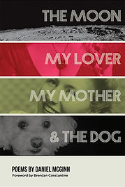 The Moon, My Lover, My Mother, & the Dog