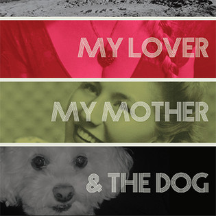 The Moon, My Lover, My Mother, & the Dog Cover.jpg