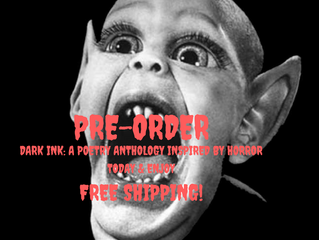 How to Pre-Order DARK INK: A POETRY ANTHOLOGY INSPIRED BY HORROR Today & Enjoy Free Shipping