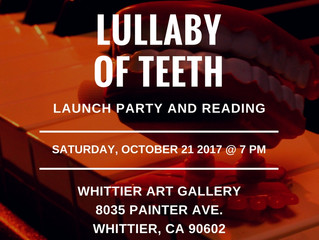 Lullaby of Teeth Release Party & Reading at the Whittier Art Gallery